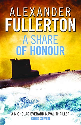 A Share of Honour By Alexander Fullerton