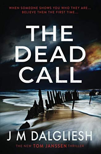 The Dead Call By J M Dalgliesh