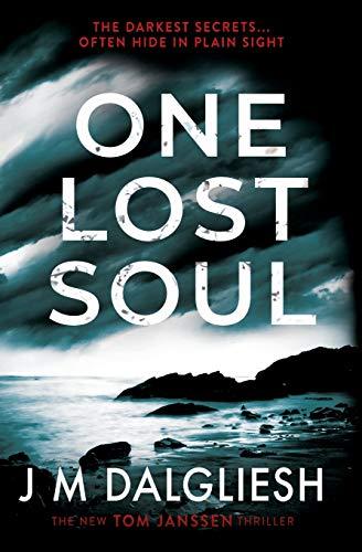 One Lost Soul By J M Dalgliesh