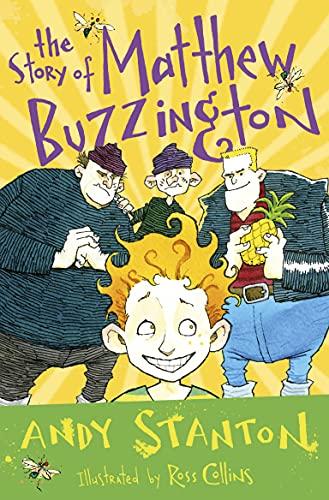 The Story of Matthew Buzzington (4u2read) By Andy Stanton