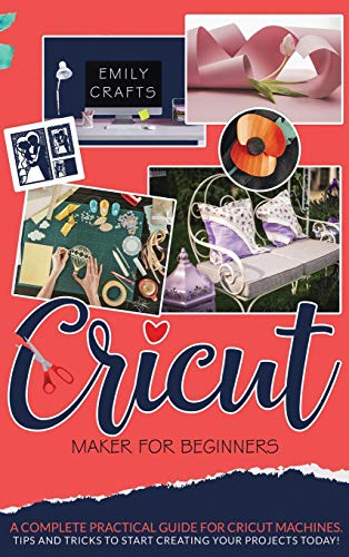 Cricut Maker for Beginners By Emily Crafts