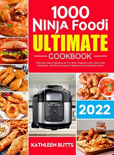 Ninja Foodi Ultimate Cookbook 2021 By Kathleen Butts