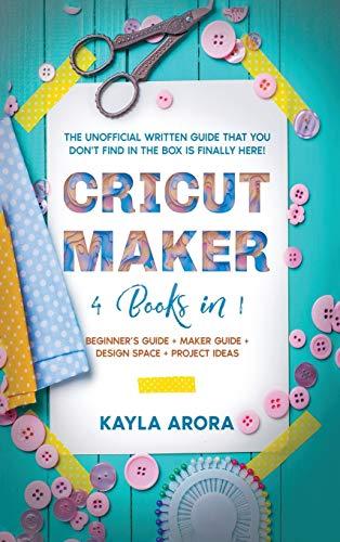 Cricut Maker By Kayla Arora