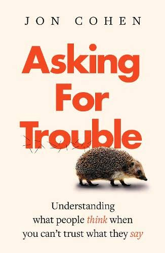 Asking for trouble By Jon Cohen