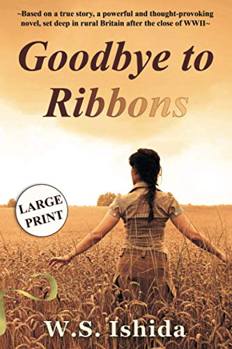 Goodbye to Ribbons By W. S. Ishida