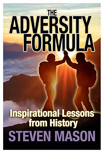The Adversity Formula von Steven Mason