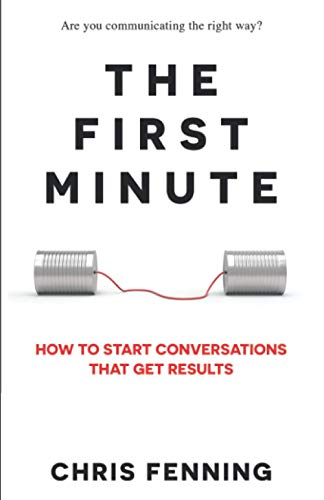 The First Minute By Chris Fenning