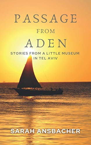 Passage From Aden By Sarah Ansbacher