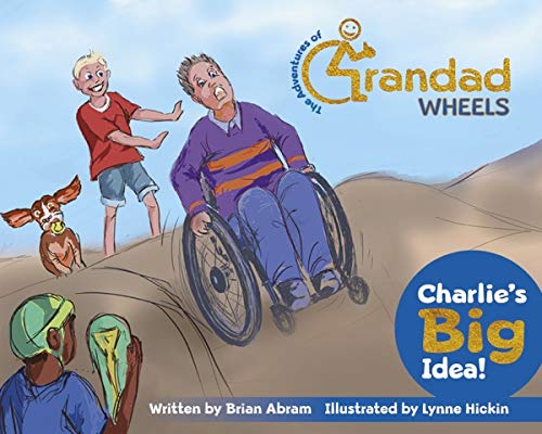 Charlie's Big Idea! By Brian Abram