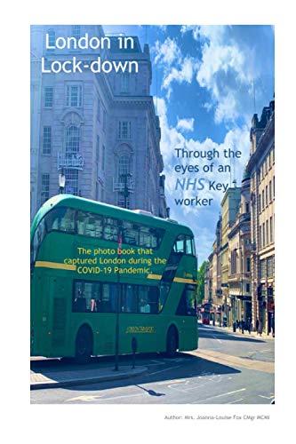 London in Lock-down By Joanna Louise Fox