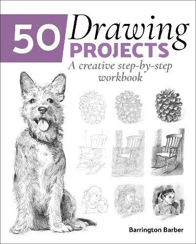 50 Drawing Projects By Barrington Barber