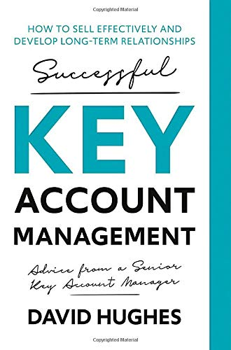 Successful Key Account Management By David Hughes