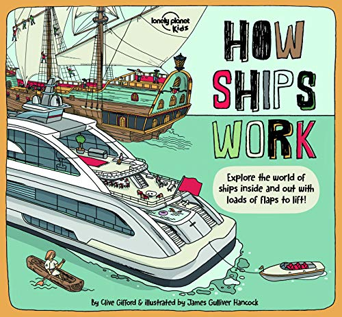 How Ships Work By Lonely Planet Kids
