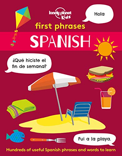 First Phrases - Spanish By Lonely Planet Kids