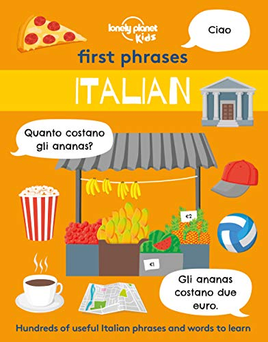 First Phrases - Italian By Lonely Planet Kids