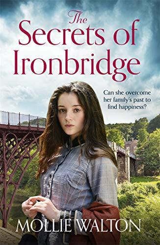 The Secrets of Ironbridge By Mollie Walton