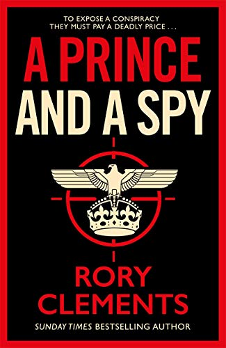 A Prince and a Spy By Rory Clements