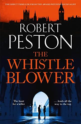 The Whistleblower By Robert Peston