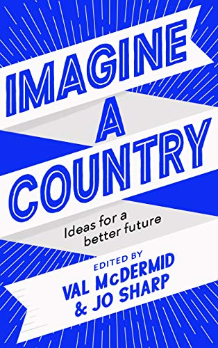 Imagine A Country By Val McDermid