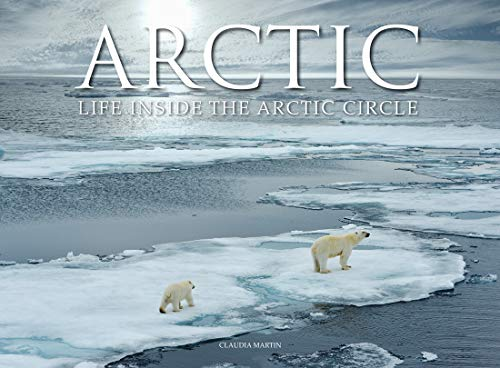 Arctic By Claudia Martin