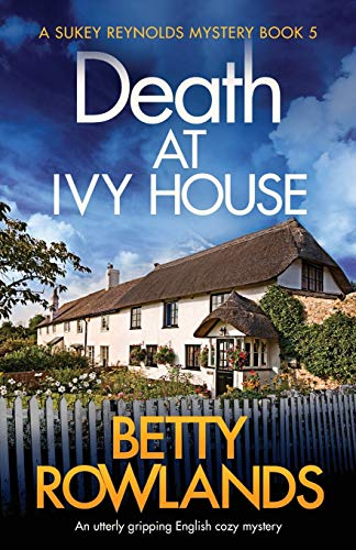Death at Ivy House By Betty Rowlands