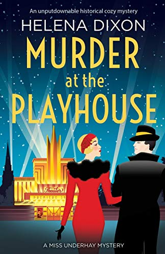 Murder at the Playhouse By Helena Dixon