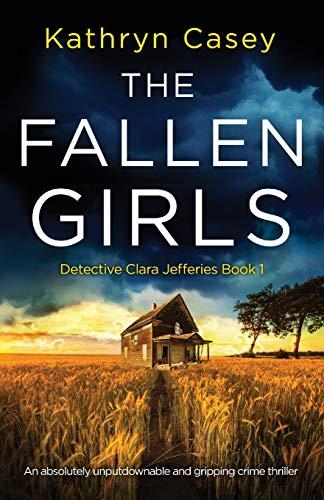The Fallen Girls By Kathryn Casey
