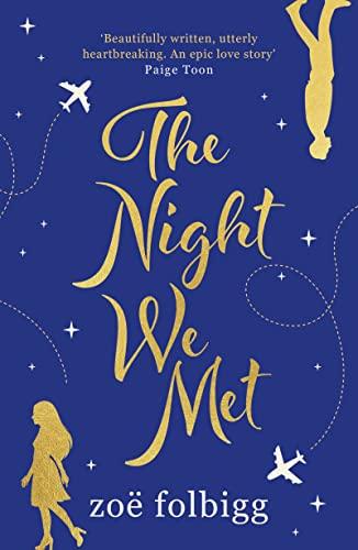 The Night We Met By Zoe Folbigg