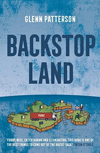 Backstop Land By Glenn Patterson