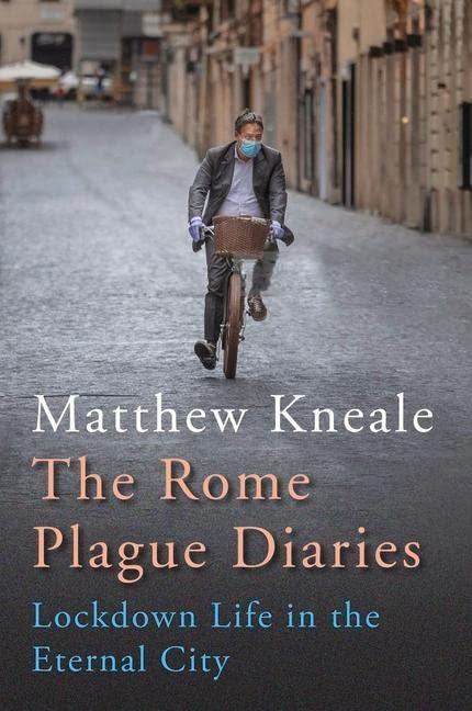The Rome Plague Diaries von Matthew Kneale