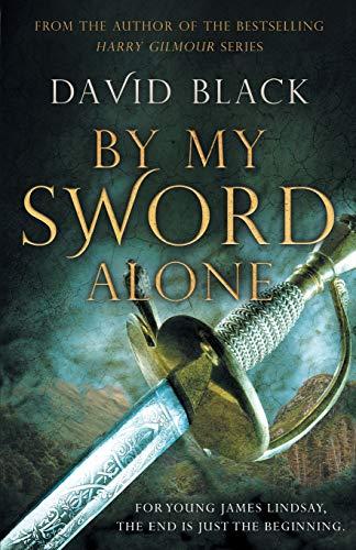 By My Sword Alone By David Black