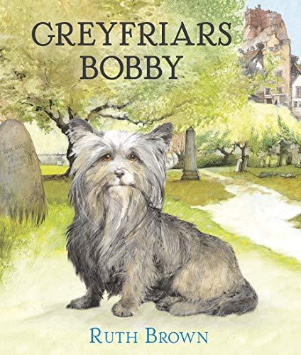 Greyfriars Bobby By Ruth Brown