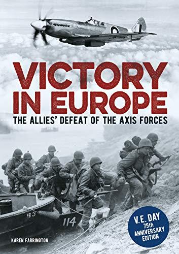 Victory in Europe By Karen Farrington