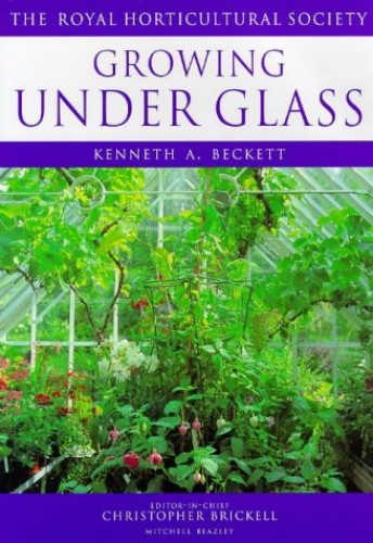 Growing Under Glass by Kenneth A. Beckett