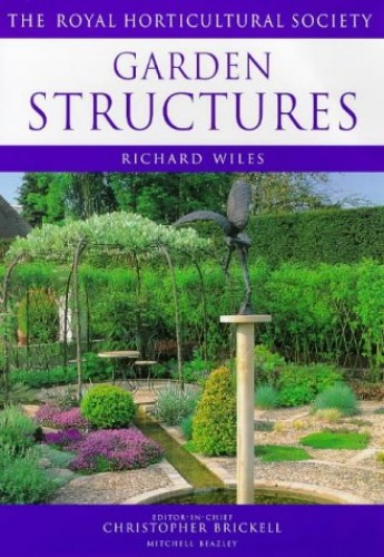 RHS: Garden Structures By Richard Wiles