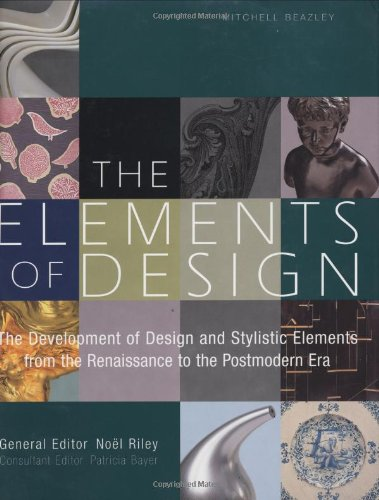 The Elements of Design By Edited by Noel Riley