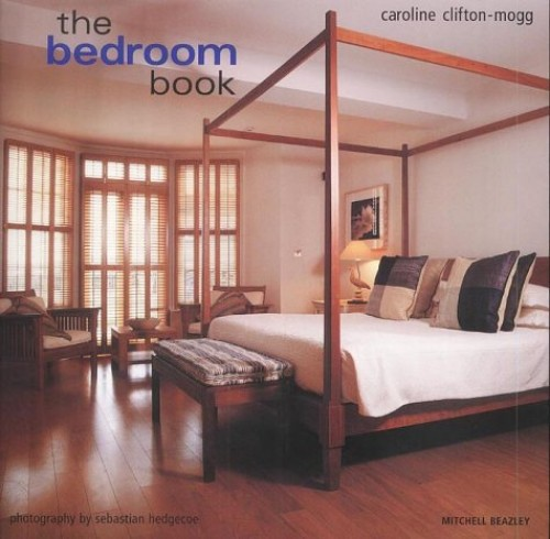 The Bedroom Book by Caroline Clifton-Mogg