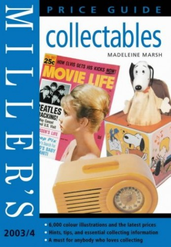 Miller's Collectables Price Guide By Volume editor Madeleine Marsh