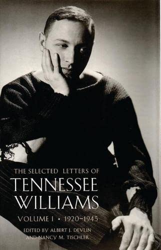 The Selected Letters of Tennessee Williams By Tennessee Williams