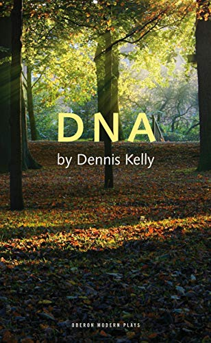 DNA By Dennis Kelly (Author)