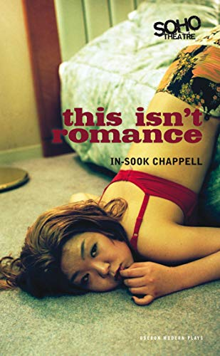 This Isn't Romance By In-Sook Chappell
