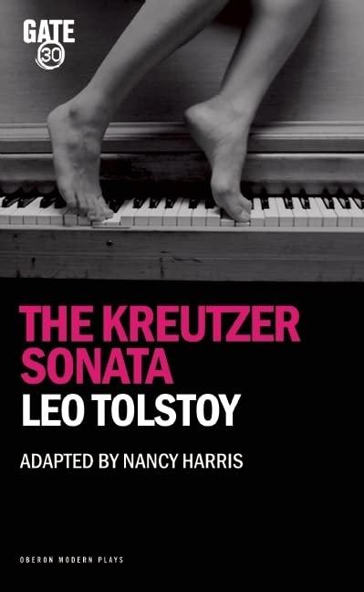 Kreutzer Sonata By Leo Tolstoy