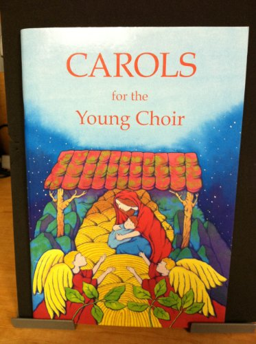 Carols for the Young Choir By Donald Thomson