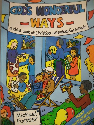 God's Wonderful Ways By Michael Forster