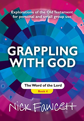 Explorations of the Old Testament for Personal and Small Group Use By Nick Fawcett