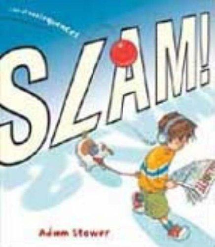 Slam! By Adam Stower