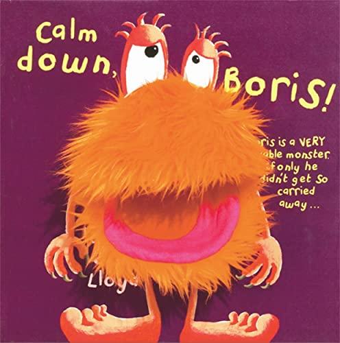 Calm Down Boris! by Sam Lloyd