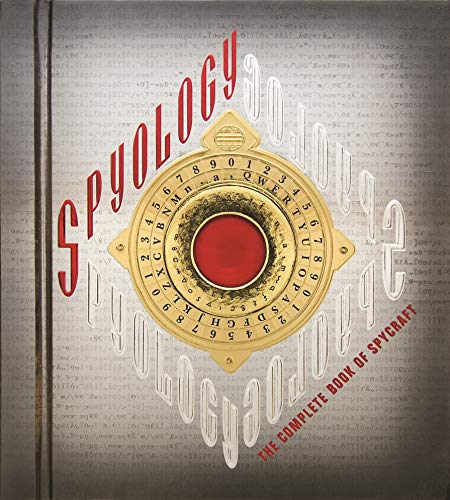 Spyology: The Complete Book of Spycraft by Dugald Steer