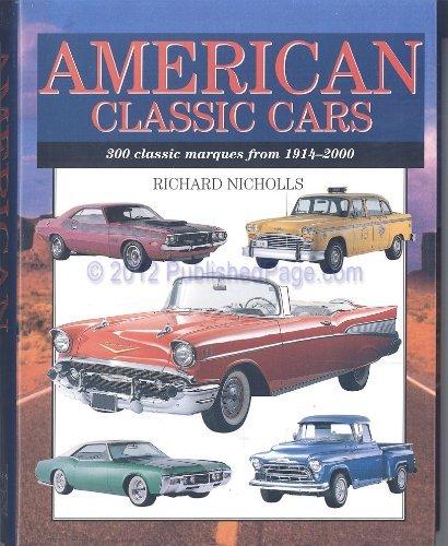 American Classic Cars By Richard Nicholls
