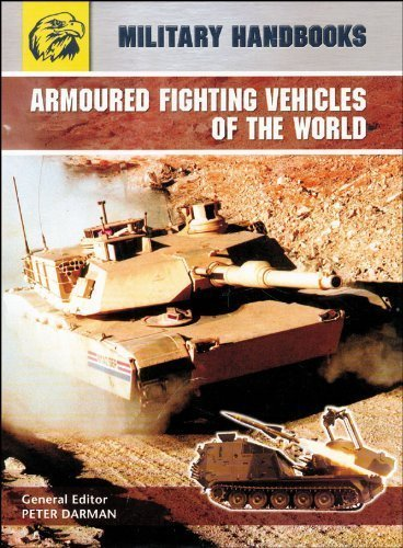 Armoured Fighting Vehicles of the World By Darman Peter